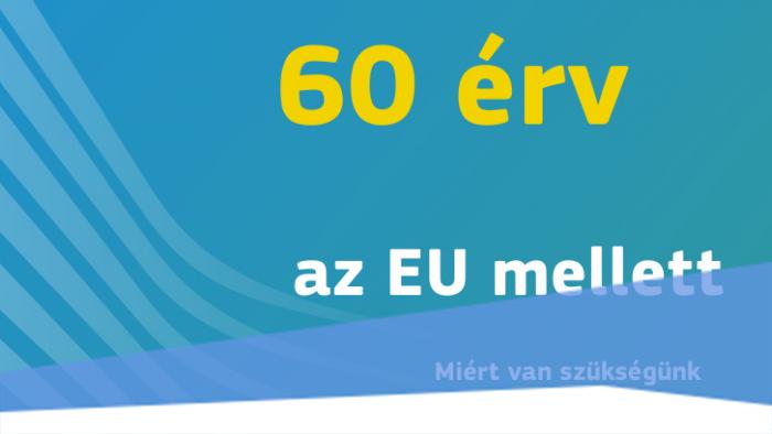 60 érv az EU mellett