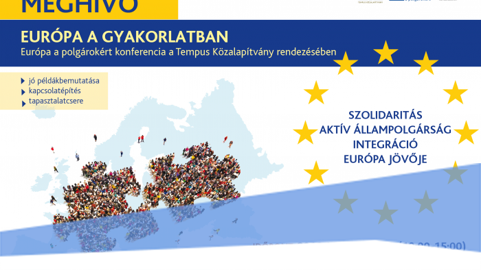 Európa a gyakorlatban - Európa a polgárokért konferencia