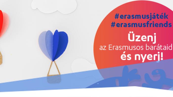 Üzenj az Erasmusos barátaidnak és nyerj!